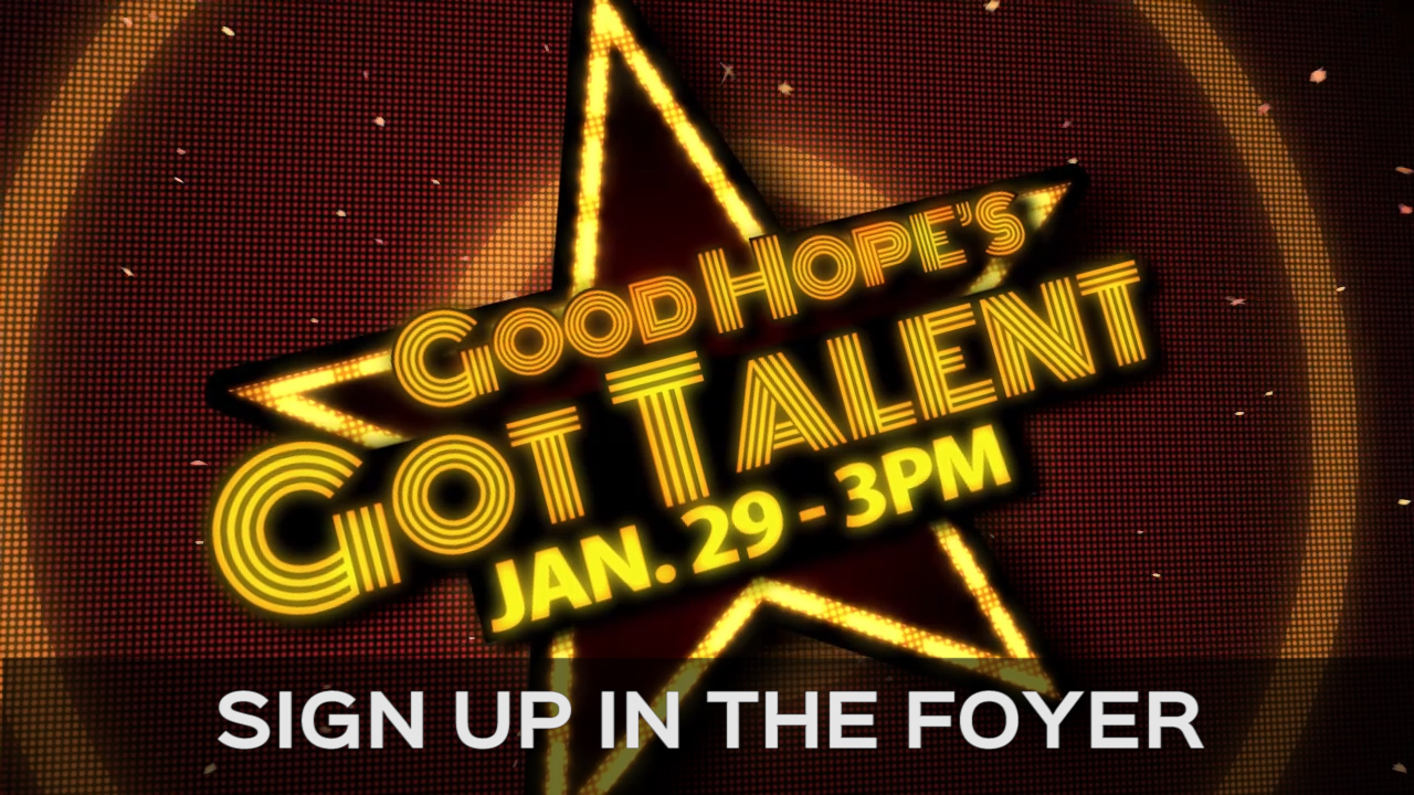 Good Hopes Got Talent