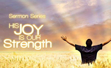 His Joy Is Our Strength : Series